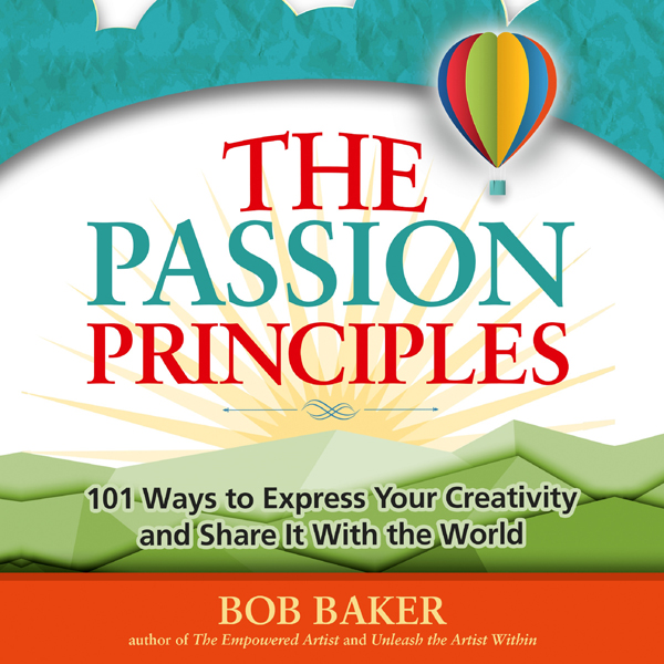 The Passion Principles: 101 Ways to Express You...