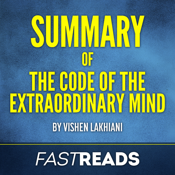 Summary of Code of the Extraordinary Mind: by V...