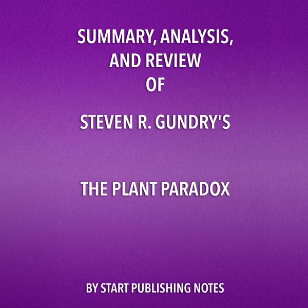 Summary, Analysis, and Review of Steven R. Gund...