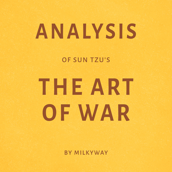 primary source analysis sun tzus the Sun tzu's the art of war book review by cee-cee 5 sources | 2005 a critical an analysis of how sun tzu's principles relate to the north's victory during.
