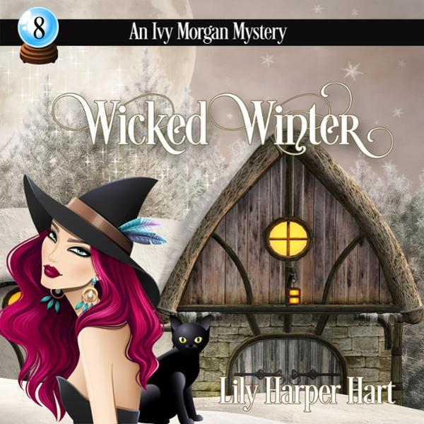 Wicked Winter: An Ivy Morgan Mystery, Book 8 , ...