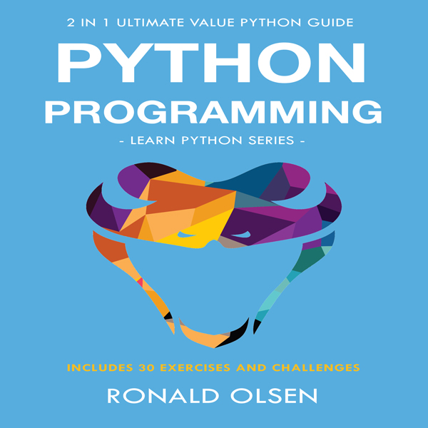 Python Programming: 2-in-1 Ultimate Value Pytho...