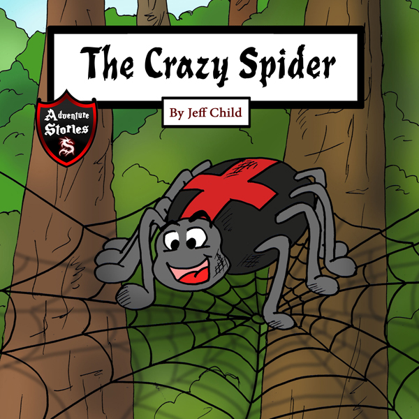 The Crazy Spider: Creation of the Perfect Web ,...