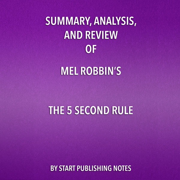 Summary, Analysis, and Review of Mel Robbins´s ...