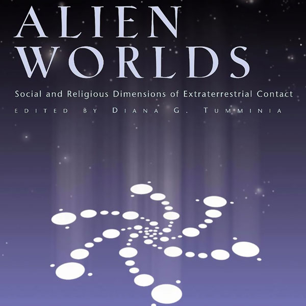 Alien Worlds: Social and Religious Dimensions o...