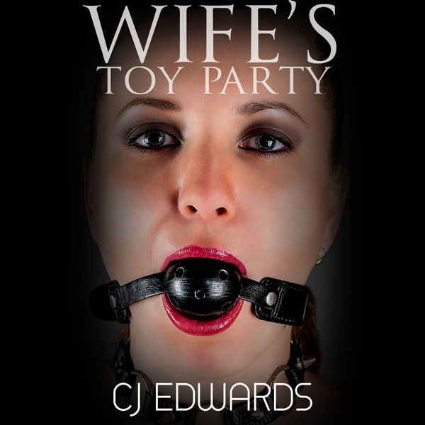 Wife´s Toy Party: Wife Sharing, Book 5 , Hörbuc...