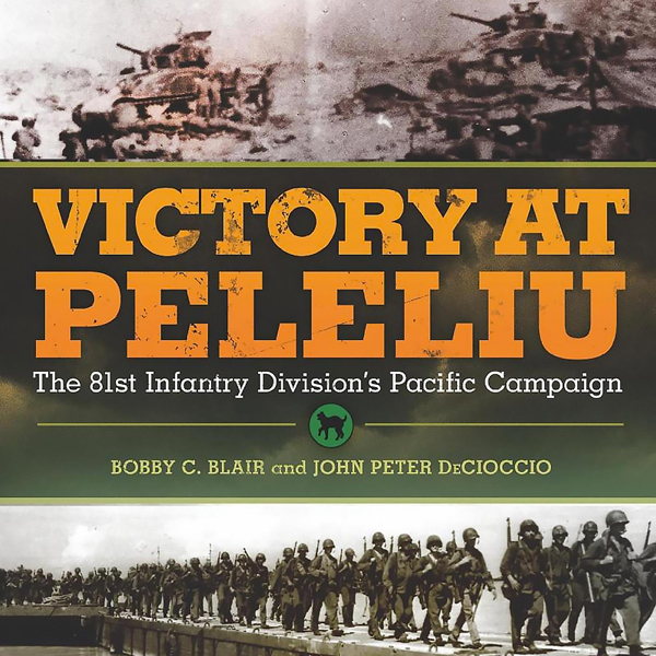 Victory at Peleliu: The 81st Infantry Division´...