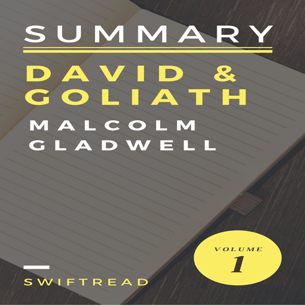 Summary: ´David & Goliath´ by Malcolm Gladwell ...