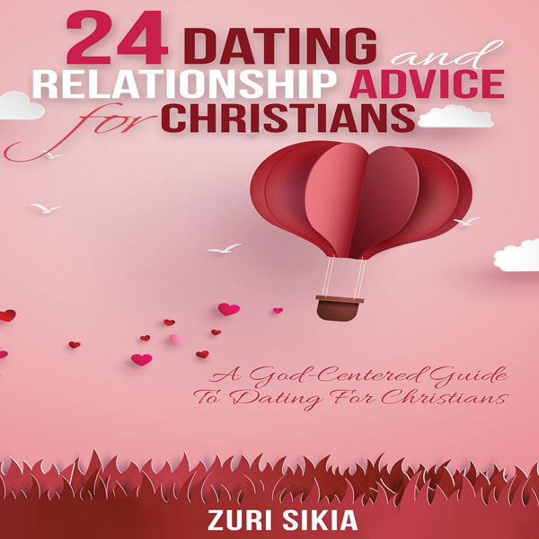 24 Dating and Relationship Advice for Christian...