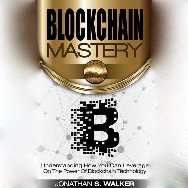Blockchain Mastery: Understanding How You Can L...
