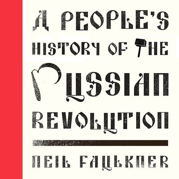 A People´s History of the Russian Revolution: L...