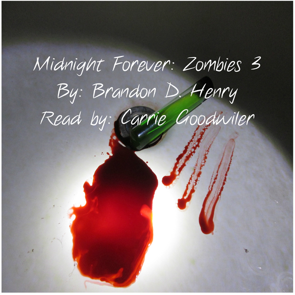 Midnight Forever: Zombies 3 , Hörbuch, Digital,...