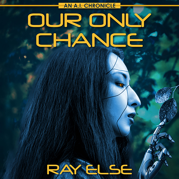 Our Only Chance: An A.I. Chronicle , Hörbuch, Digital, 1, 364min