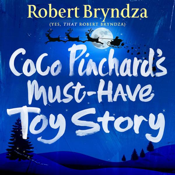 Coco Pinchard´s Must-Have Toy Story , Hörbuch, ...