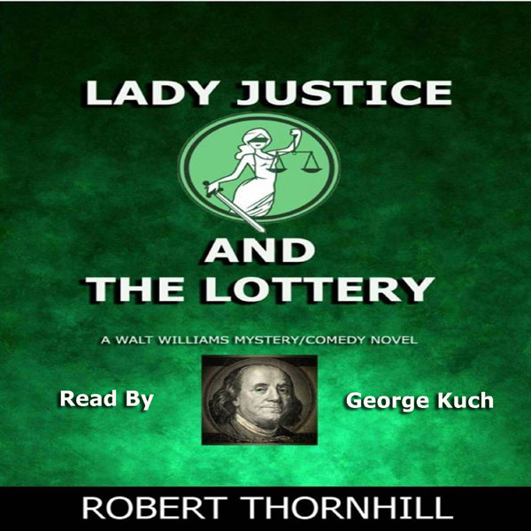 Lady Justice and the Lottery , Hörbuch, Digital...
