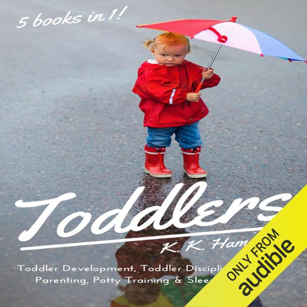 Toddlers: 5 books in 1 (Toddler Development, To...