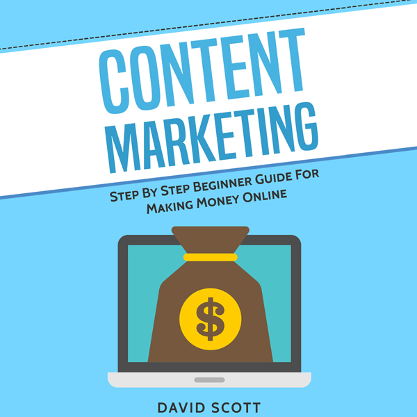 Content Marketing: Step by Step Beginner Guide ...