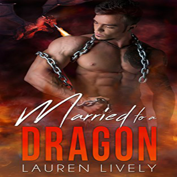 Married to a Dragon: No Such Thing as Dragons, ...