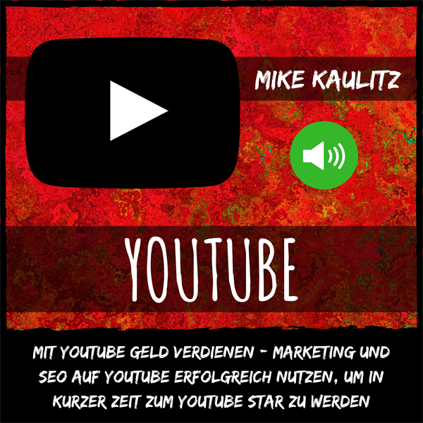 YouTube: Mit YouTube Geld verdienen: Marketing ...