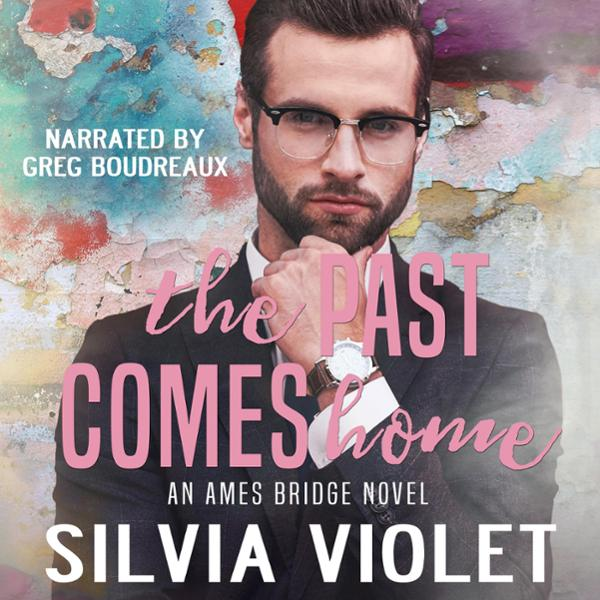 The Past Comes Home: Ames Bridge, Book 2 , Hörb...