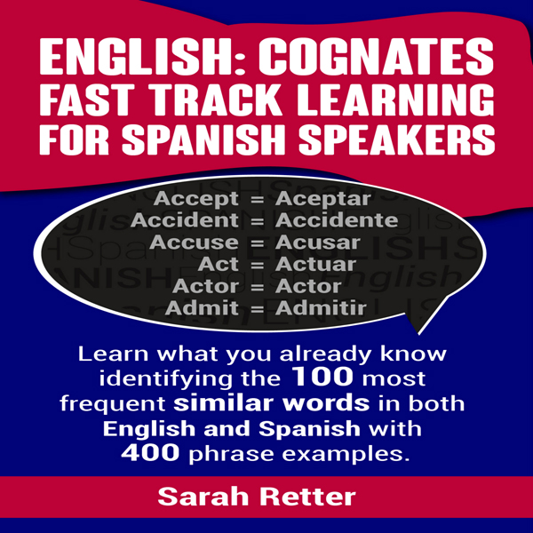 English: Cognates: Fast Track Learning for Span...