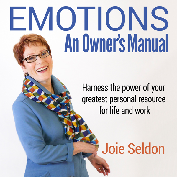 Emotions: An Owner´s Manual: Harness the Power ...