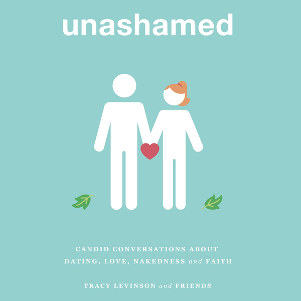 unashamed: candid conversations about dating, l...