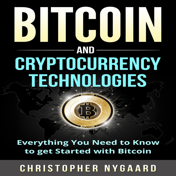 Bitcoin and Cryptocurrency Technologies: Everyt...