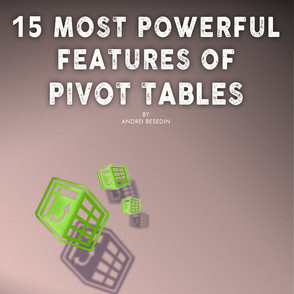 15 Most Powerful Features of Pivot Tables: Save...