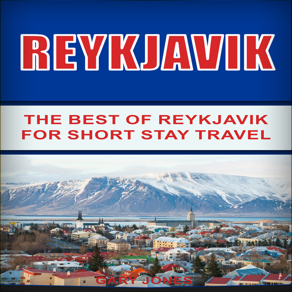 Reykjavik: The Best of Reykjavik for Short Stay...