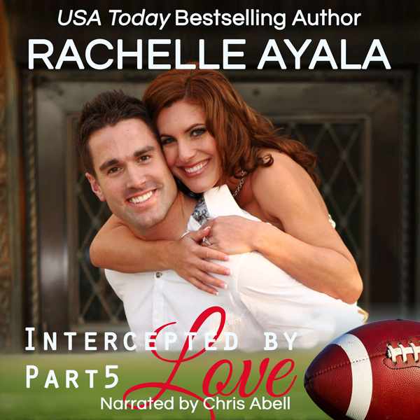 Intercepted by Love: Part Five: The Quarterback´s Heart, Book 5 , Hörbuch, Digital, 1, 240min