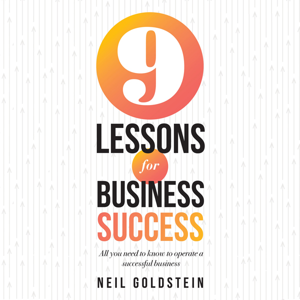 Nine Lessons for Business Success: All You Need...