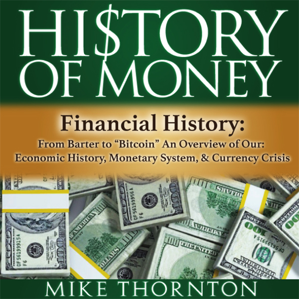 History of Money: Financial History: From Barte...