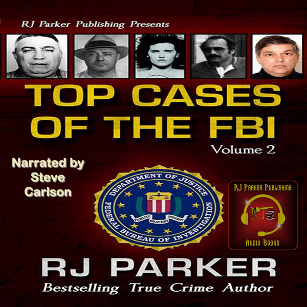 Top Cases of the FBI, Volume 2 , Hörbuch, Digit...