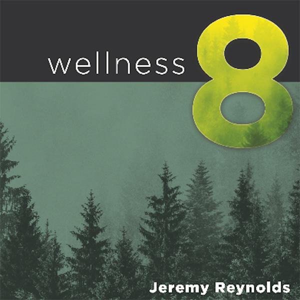 Wellness 8: The Eight Dimensions to Achieving I...