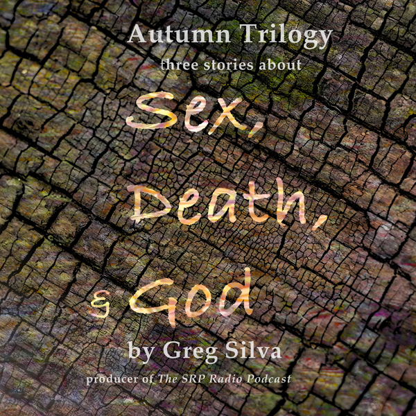 Autumn Trilogy: Three Stories About Sex, Death,...