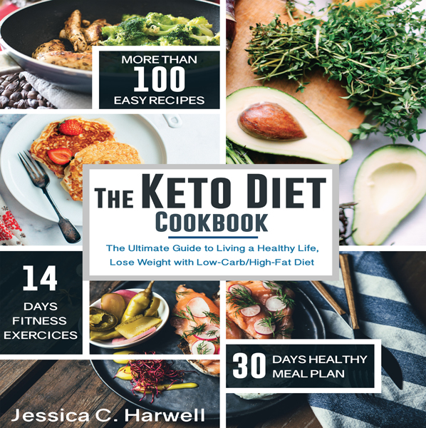 The Keto Diet Cookbook: The Ultimate Guide to L...
