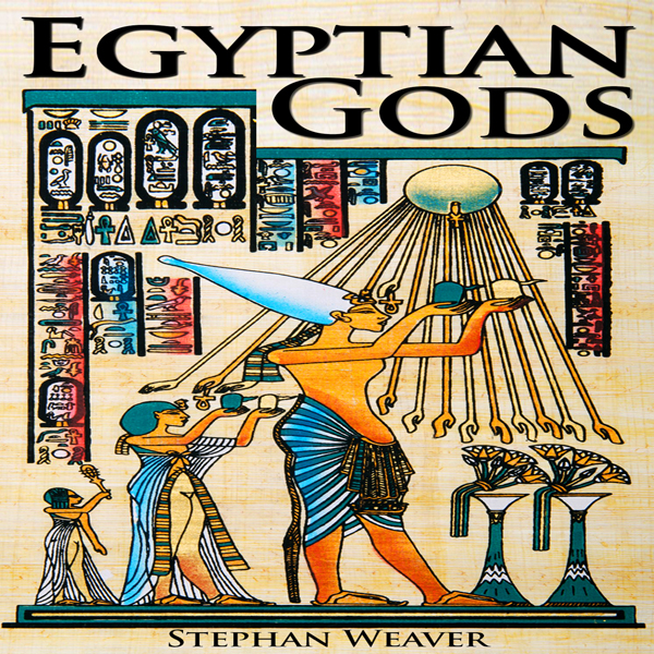 Egyptian Gods: Discover the Ancient Gods of Egyptian Mythology , Hörbuch, Digital, 1, 42min