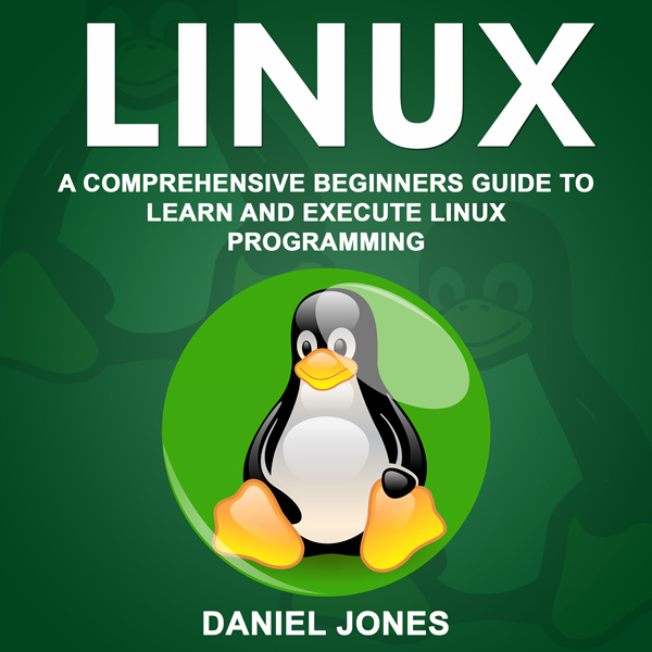 Linux: A Comprehensive Beginner´s Guide to Lear...