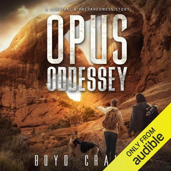 Opus Oddessey: A Survival and Preparedness Stor...