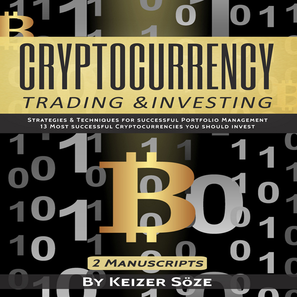 Cryptocurrency Trading & Investing: Bitcoin and...