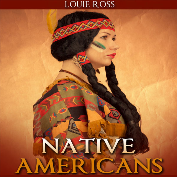 Native Americans: American History: An Overview...