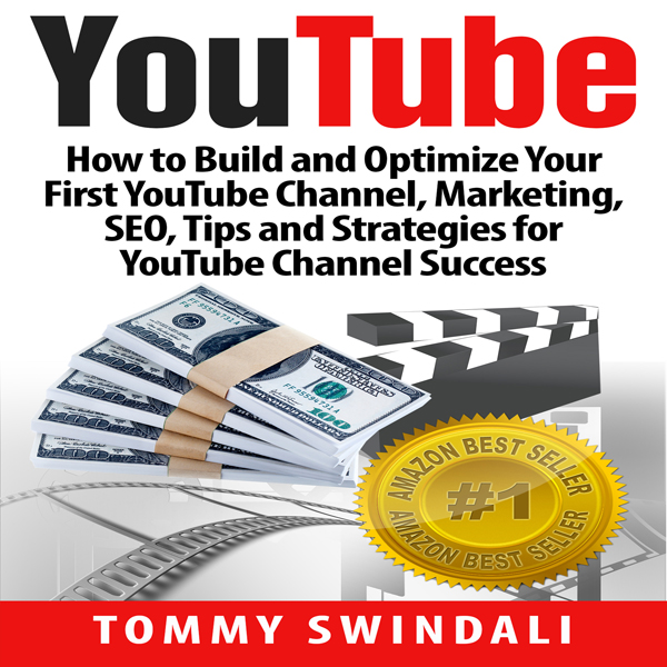 YouTube: How to Build and Optimize Your First Y...