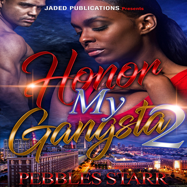 Honor My Gangsta 2: The Finale: Your Spouse, My...