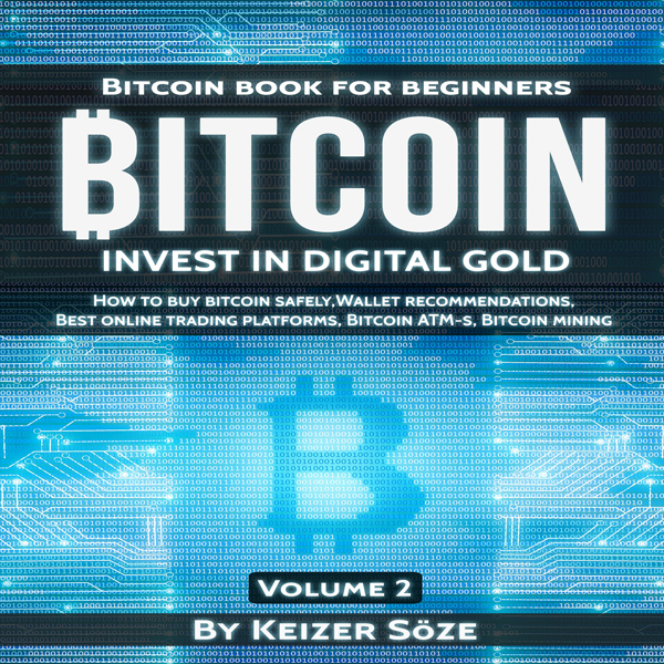Bitcoin: Bitcoin Book for Beginners: How to Buy...