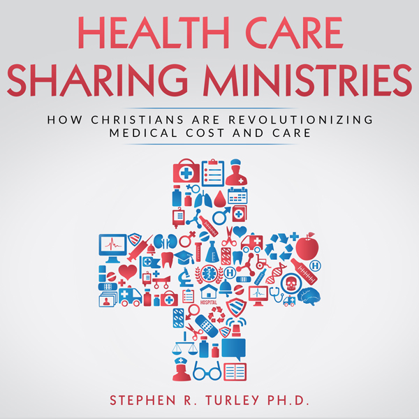 Health Care Sharing Ministries: How Christians ...