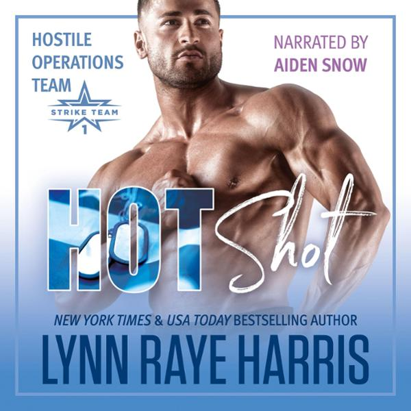 Hot Shot: A Hostile Operations Team Novel, Book...
