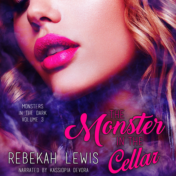 The Monster in the Cellar: Monsters in the Dark...