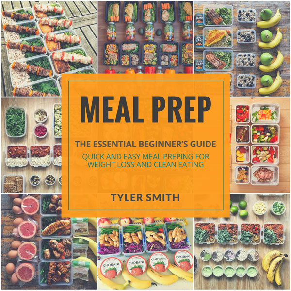 Meal Prep: The Essential Beginner´s Guide - Qui...