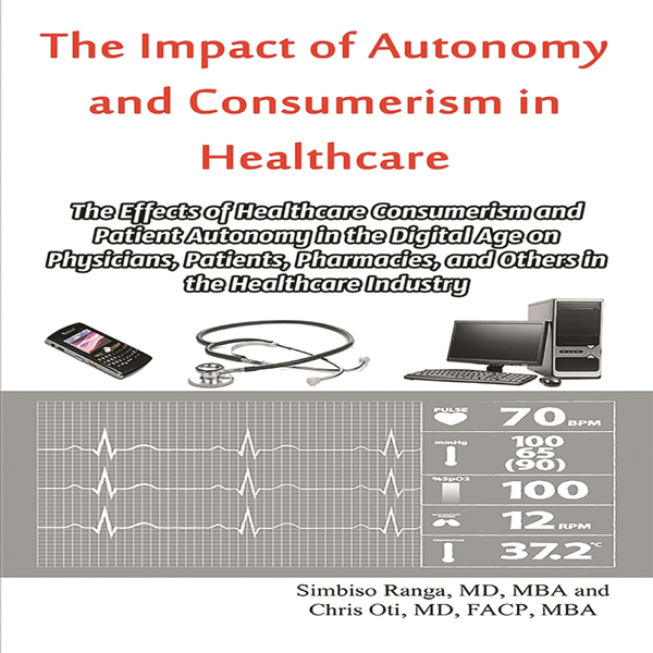 The Impact of Autonomy and Consumerism in Healthcare , Hörbuch, Digital, 1, 328min